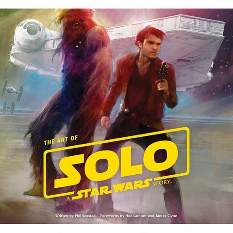The Art of Solo: A Star Wars Story [Hardcover Book]