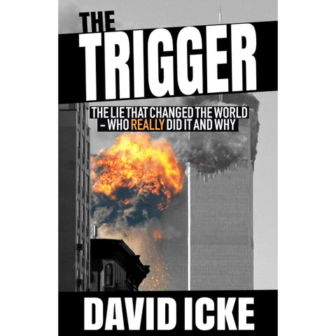 The Trigger: The Lie That Changed the World [Paperback Book]