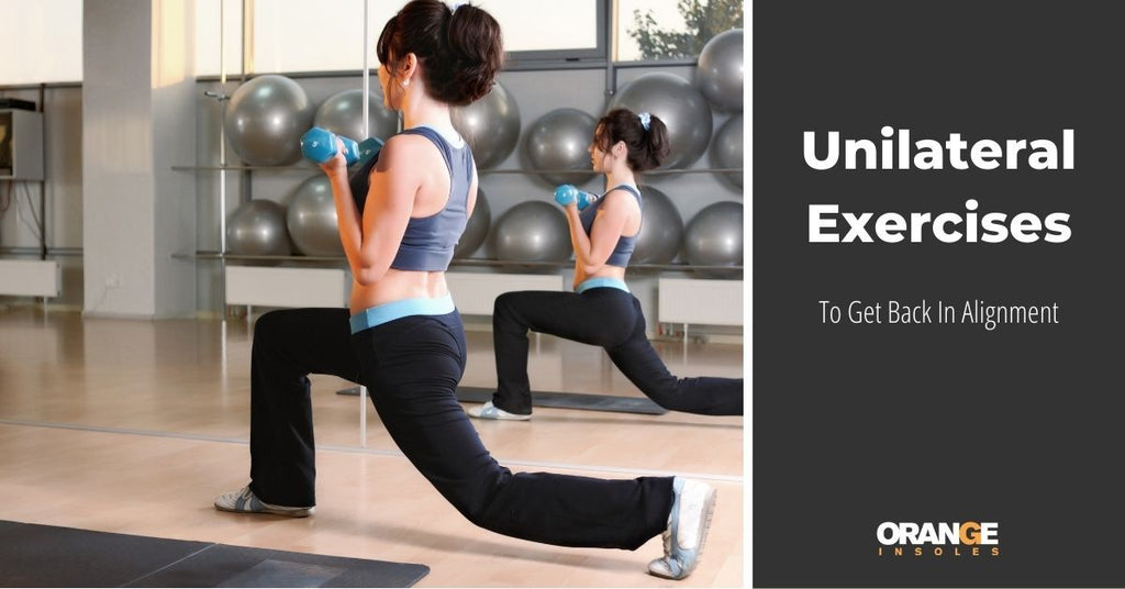 Unilateral Exercises to Get Back in Alignment