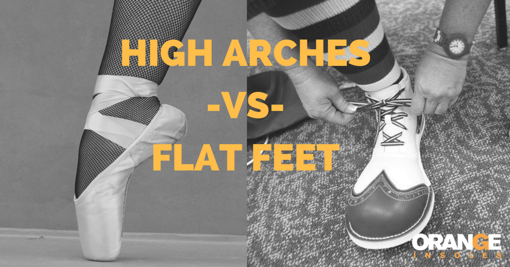 Support For High Arches, Support For Flat Feet