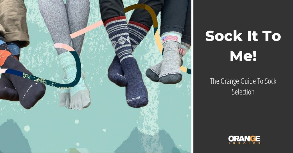 Sock It To Me: The Orange Guide to Sock Selection
