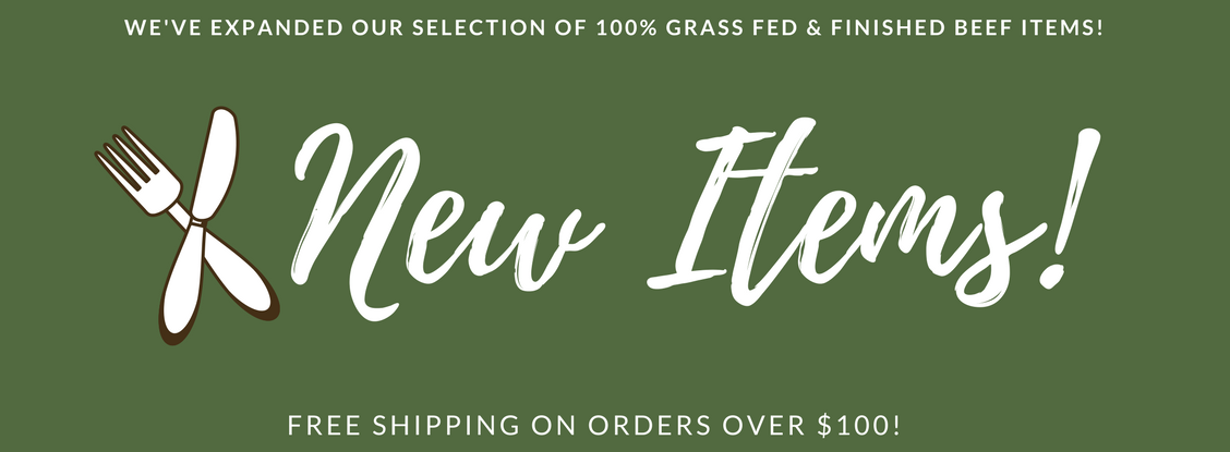 Newly Expanded Selection of Grass Fed Beef!