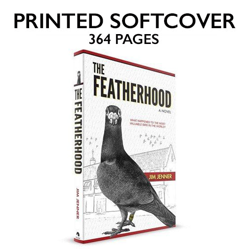 THE FEATHERHOOD BOOK - (NOTE: Shipping Available ONLY in USA) - racing pigeon care keeping films