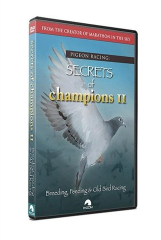 "Secrets Of Champions II: ""Breeding, Feeding & Old Bird Racing"" - racing pigeon care keeping films"