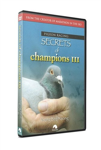 "Secrets Of Champions III: ""Young Bird Racing"" - racing pigeon care keeping films"