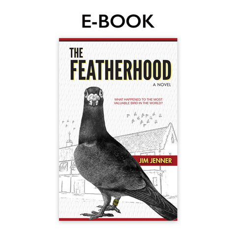 The Featherhood E-Book - racing pigeon care keeping films