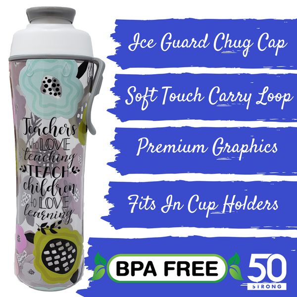 Teacher water bottle features - ice guard chug cap, soft touch carry loop, premium graphics, fits in cup holder