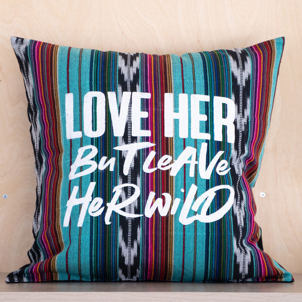 Leave Her Wild Pillow Cover