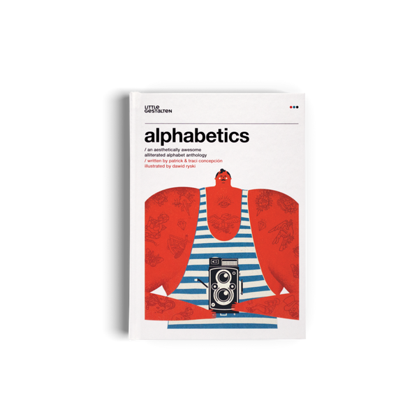 Alphabetics - An Aesthetically Awesome Alliterated Alphabet Anthology