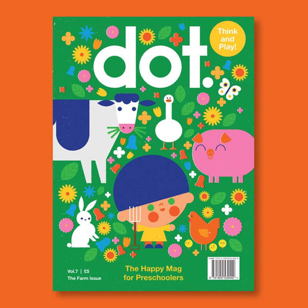 DOT Magazine <br> Vol. 7 The Farm