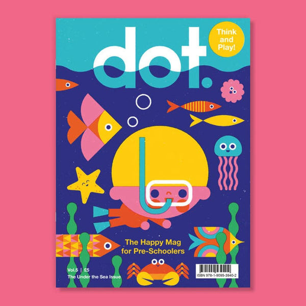 DOT Magazine <br> Vol. 5 Under the Sea