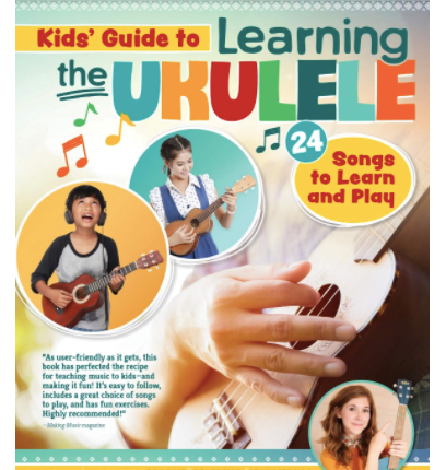 Kids' Guide to Learning the Ukulele