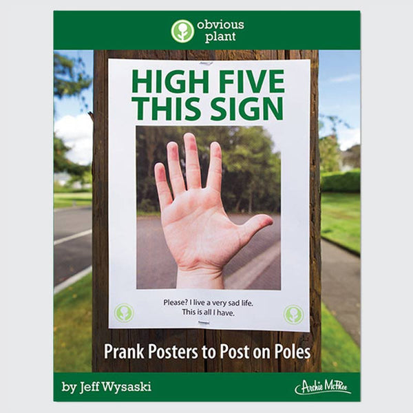 High Five This Sign – Book of Prank Posters