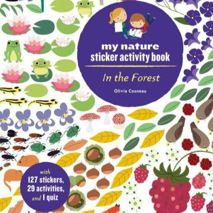 In the Forest: My Nature Sticker Activity Book