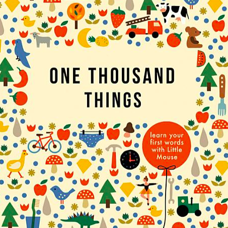 One Thousand Things: Learn Your First Words with Little Mouse
