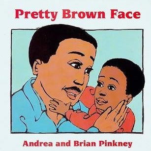Pretty Brown Face: Family Celebration Board Book
