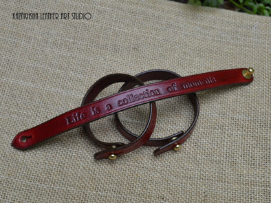 "Handmade leather bracelet with sentimental phrase ""Life is a collection of moments"" - Kazakhsha Leather Art Studio"