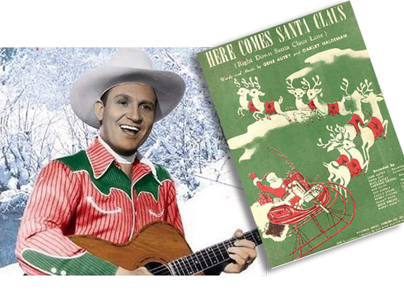 Gene Autry Here Comes Santa Claus