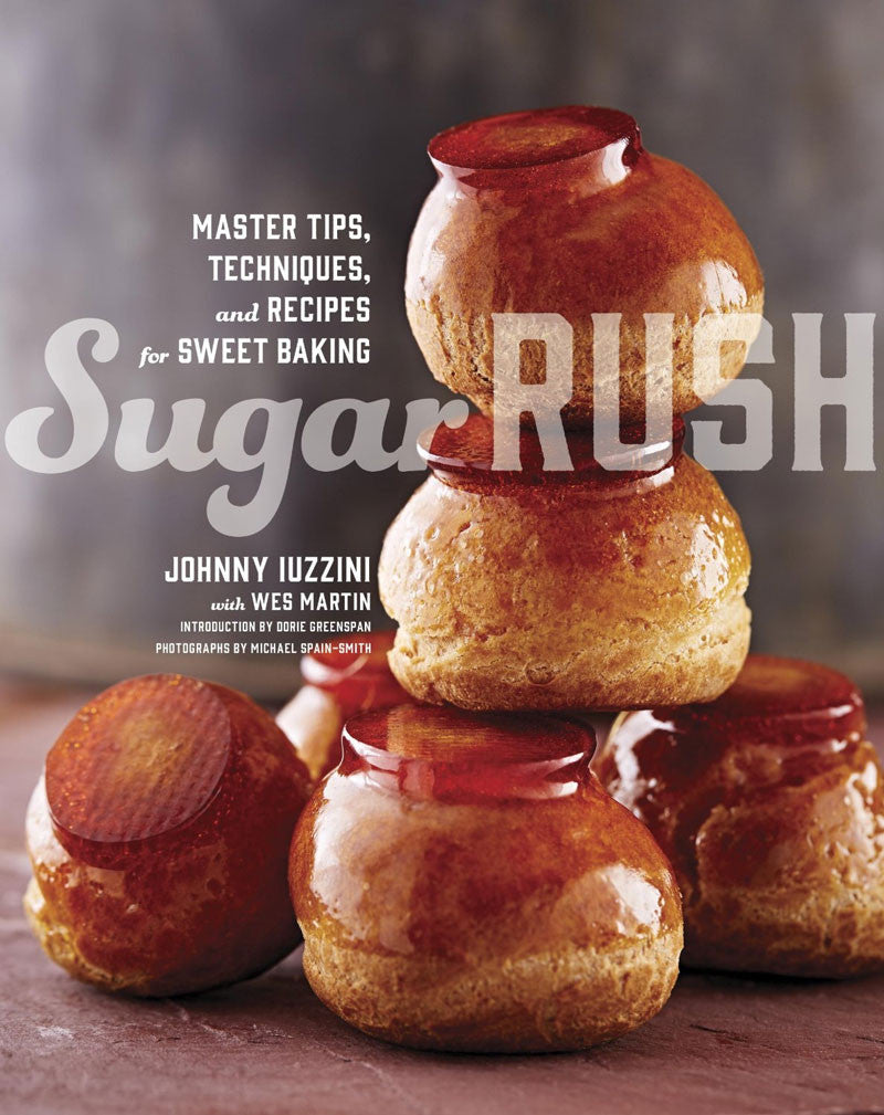 Sugar Rush: Master Tips, Techniques, and Recipes for Sweet Baking (Signed Copy)