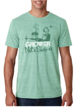 Grower not a Show-er Souffle T-Shirt