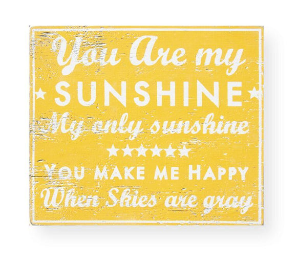 Go Jump in the Lake® - You are my sunshine sign 19 x 22- Yellow