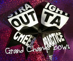 Straight Outta Cheer Practice Bow - GrandChampBows