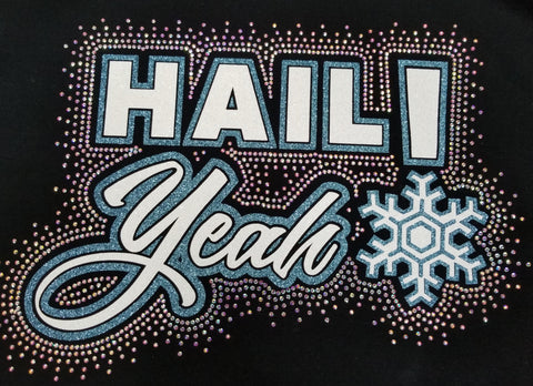 Fire and Ice Hail Yeah! Glitter and Rhinestone Design