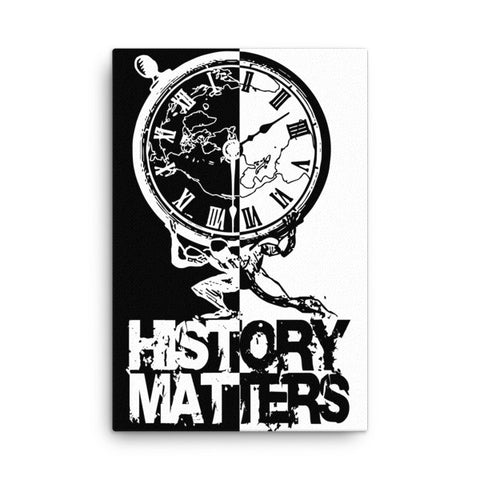 "CANVAS PRINT: ""History Matters"" with History Atlas graphic in B&W vertical ying-yang style. - ExpressLiberty.com - Products for Libertarians, Conservatives, Patriots, and Objectivists."