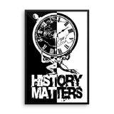 "FRAMED POSTER: ""History Matters"" with History Atlas graphic in vertical B&W ying-yang. - ExpressLiberty.com - Products for Libertarians, Conservatives, Patriots, and Objectivists."