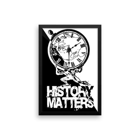 "FRAMED POSTER: ""History Matters"" with History Atlas graphic in diagonal B&W ying-yang style. - ExpressLiberty.com - Products for Libertarians, Conservatives, Patriots, and Objectivists."