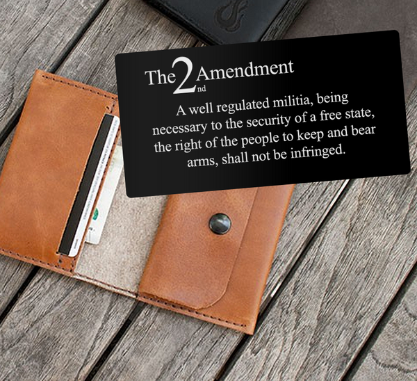 Metallic Wallet Laser Engrave Cards - Second Amendment
