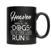 Limited Edition - Heaven is Where All Dogs You've ever Loved Run to Greet You - DogCore.com