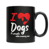 Limited Edition - I Love Dogs It's People Who Annoy Me - DogCore.com