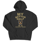 Limited Edition -  My Better Half is a Yorkshire Terrier - DogCore.com