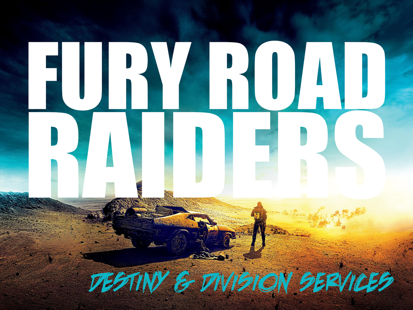FURY ROAD RAIDERS