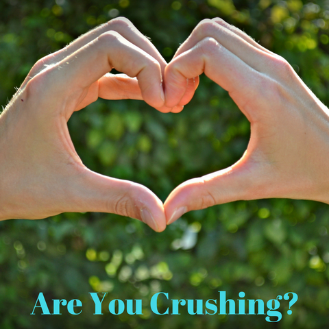 Are YOU Crushing?