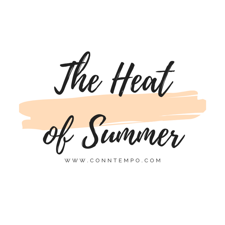 The Heat of Summer!