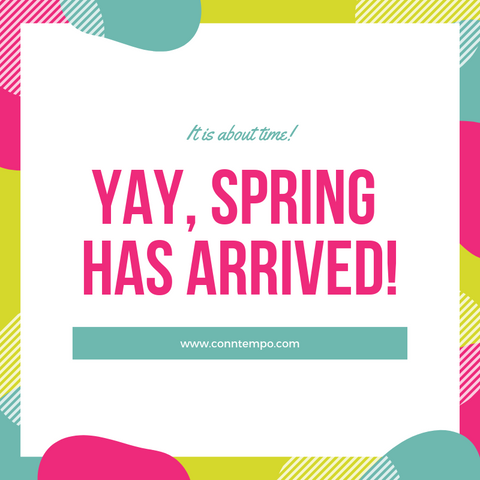 Yay, Spring has Arrived!!