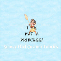 I Am NOT A Princess! Panel - ON SALE!