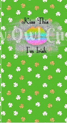 Kiss This I'm Irish Flawed (Panty Panels)