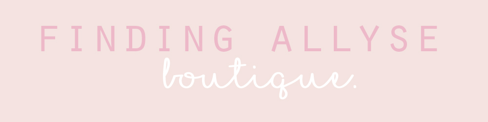 Finding Allyse Boutique