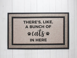 There's Like a Bunch of Cats in Here Door Mat