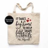 It Takes A Big Heart Teacher Canvas Tote Bag