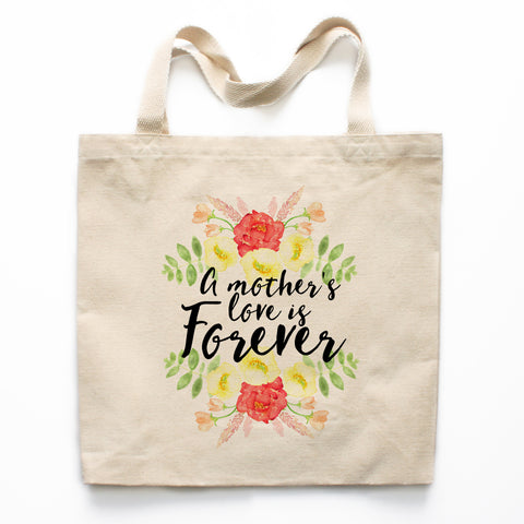 A Mother's Love Is Forever Canvas Tote Bag