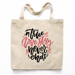 A True Love Story Never Ends Canvas Tote Bag