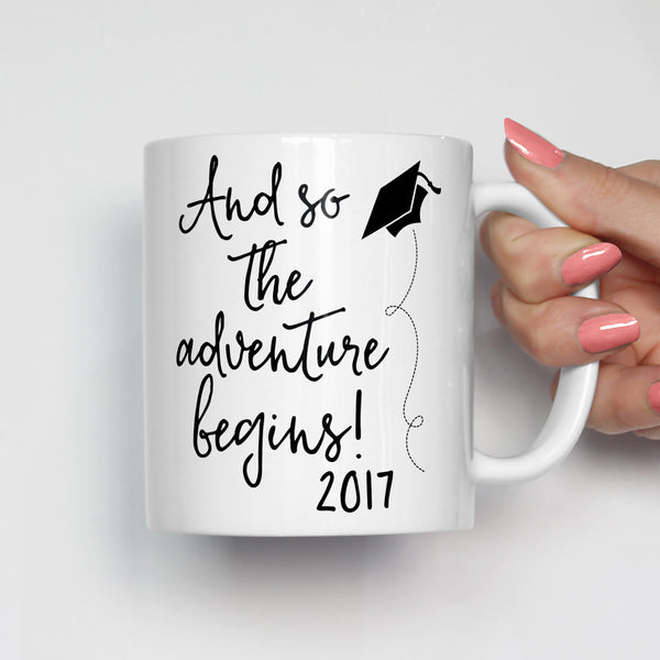 And So The Adventure Begins Graduation Mug