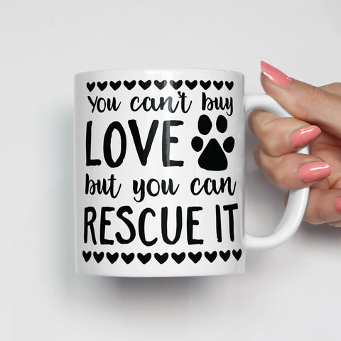 You Can't Buy Love Pet Adoption Mug