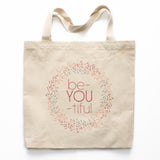 Be-You-tiful Motivational Canvas Tote Bag