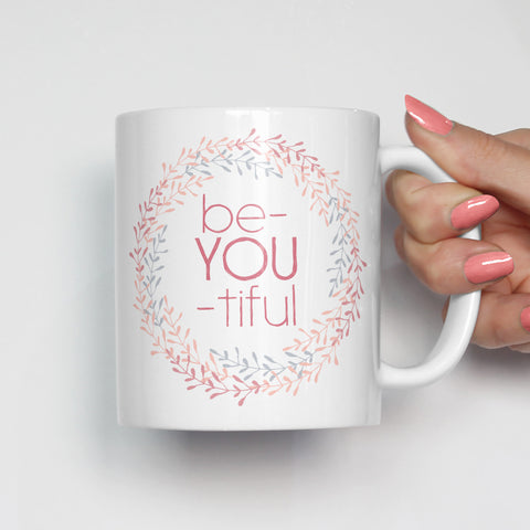 Be-YOU-tiful Mug