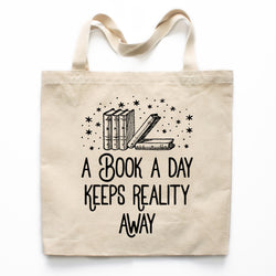 Book a Day Keeps Reality Away Canvas Tote Bag